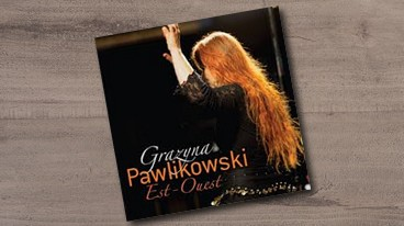 Grazyna Pawlikowski & Est-Ouest