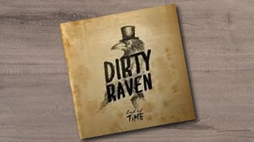 Dirty Raven – End of Time