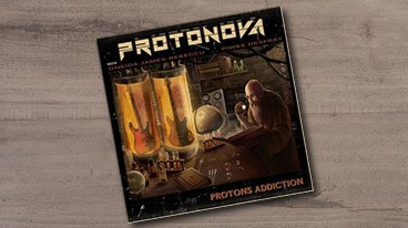 Protonova – Protons Addiction